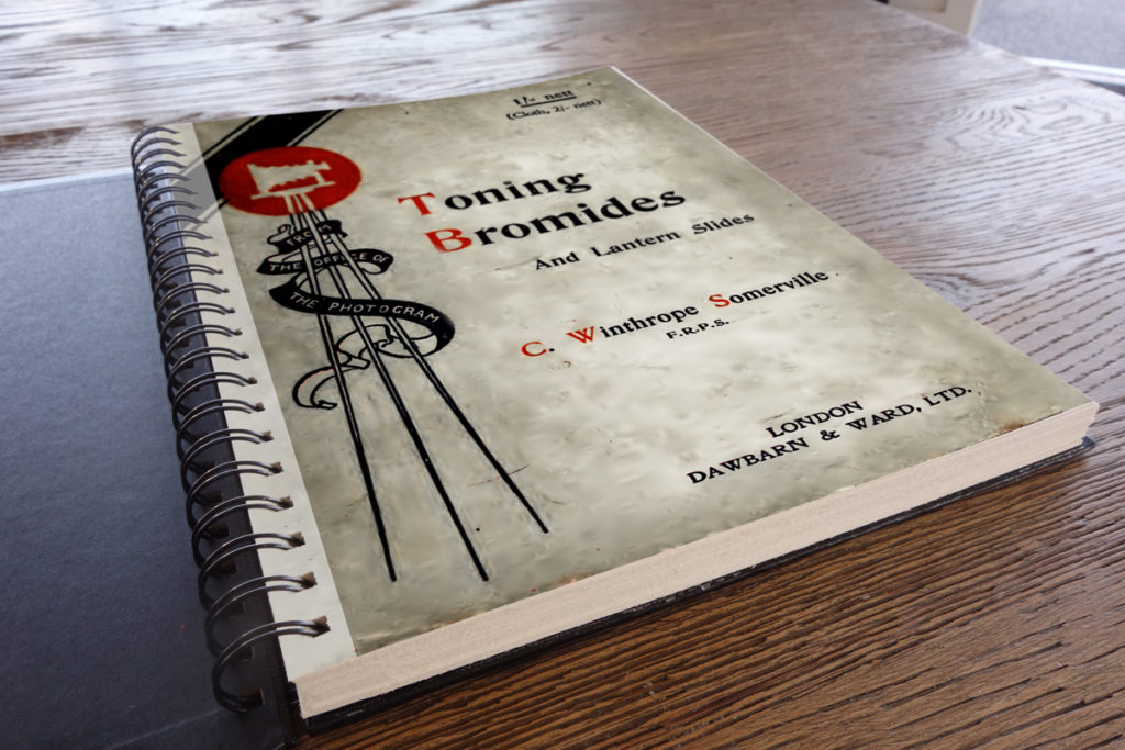 Toning bromides and Lantern Slides cover book